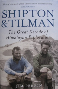 `Shipton & Tilman,' the book by Jim Perrin.